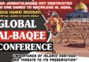 البقیع موومنٹ کی بین الاقوامی آن لائن کانفرنس: دنیا بھر سے علماء پارلیمنٹیرینز انسانی حقوق کے نمائندے خطاب کررہے ہیں
